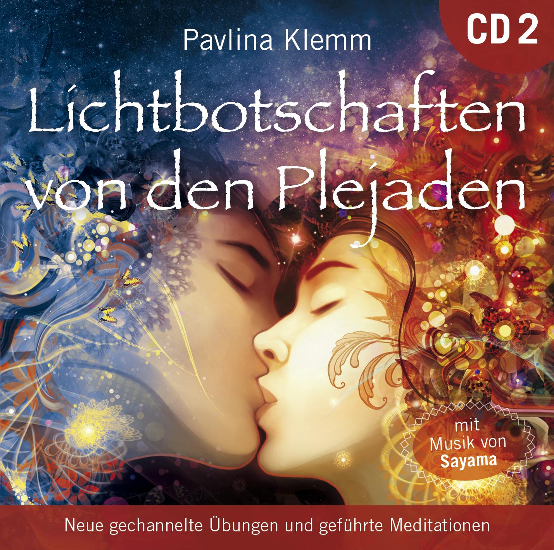 Lichtbotschaften von den Plejaden [Übungs-CD 2] von Pavlina Klemm ...